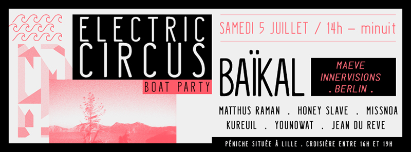 ELECTRIC CIRCUS . BOAT PARTY